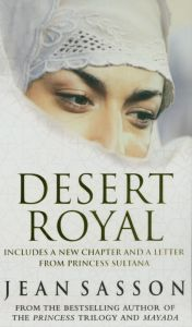 Desert Royal by Jean P. Sasson