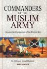 Commanders of the Muslim Army (Educational, Learning & Self Help Book)
