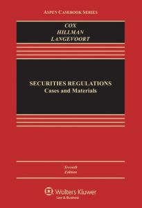 Securities Regulation: Cases and Materials 7th Edition by James D Cox