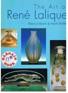 The Art of Rene Lalique by Patricia Bayer and Mark Waller - Paperback