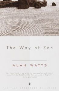 The Way of Zen by Alan Watts - Paperback