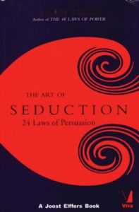 The Art of Seduction: 24 Laws of Persuasion by Robert Greene - Paperback