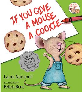 If You Give a Mouse a Cookie by Laura Numeroff - Hardcover