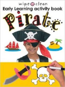 Pirate Wipe Clean Early Learning Activity Book by Roger Priddy - Mixed media product