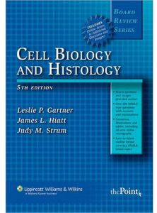 BRS Cell Biology and Histology 5th Edition by Leslie P. Gartner - Paperback