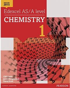 Edexcel AS/A Level Chemistry 1 by Cliff Curtis and Dave Scott - Mixed Media