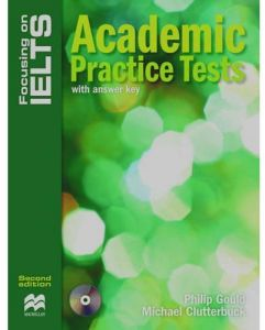 Focusing on IELTS Academic Practice Tests with Answer Key by Philip Gould - Paperback