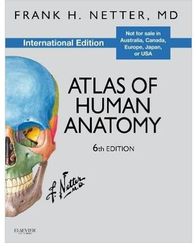 Souq Atlas Of Human Anatomy Sixth Edition By Frank H Netter