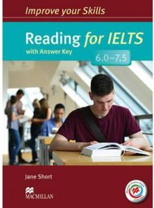 Improve Your Skills Reading for IELTS 6.0-7.5 Student's Book with Key by Jane Short - Mixed Media