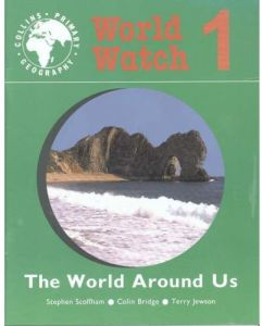 World Watch Book 1 The World Around Us by Stephen Scoffham - Paperback