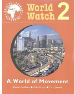 World Watch 2 A World Of Movement by Stephen Scoffham - Paperback