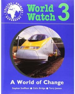 World Watch 3 A World Of Change by Stephen Scoffham - Paperback
