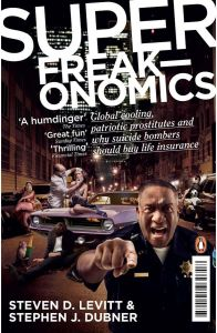Super Freak-Onomics by Stephen J. Dubner - Paperback