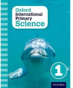 Oxford International Primary Science Book 1 by Alan Haigh - Paperback