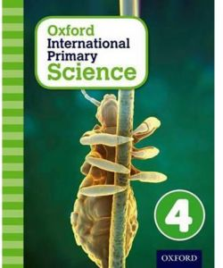Oxford International Primary Science Book 4 by Alan Haigh - Paperback