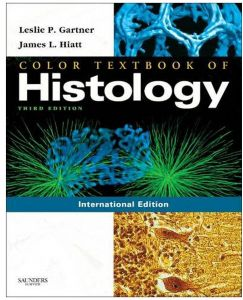 Color Textbook of Histology by Leslie P. Gartner and  James L. Hiatt - Hardcover