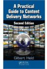 A Practical Guide to Content Delivery Networks Second Edition by Gilbert Held - Paperback (Educational, Learning & Self Help Book)