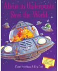 Aliens in Underpants Save the World by Claire Freedman - Board book (Children Book)