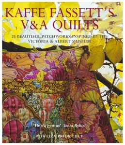 Kaffe Fassett's V & A Quilts: 23 Beautiful Patchworks Inspired by the Victoria & Albert Museum by Kaffe Fassett - Hardcover