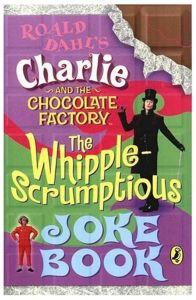 Charlie and the Chocolate Factory Joke Book by Roald Dahl - Paperback