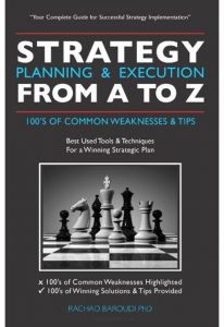 Strategy Planning & Execution from A to Z: 100's of Common Weaknesses & Tips by Ph.d. Baroudi Rachad - Paperback