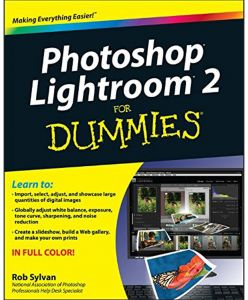 Photoshop Lightroom 2 For Dummies by Rob Sylvan - Paperback