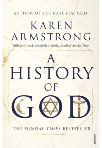 A History Of God by Karen Armstrong - Paperback