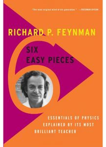 Six Easy Pieces: Essentials of Physics Explained by its Most Brilliant Teacher by Richard P. Feynman - Paperback