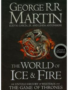 The World of Ice and Fire by George R.R. Martin - Paperback