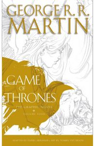 A Game of Thrones: Graphic Novel, Volume Four by George R. R. Martin - Paperback