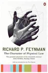 The Character of Physical Law by Richard P Feynman - Paperback