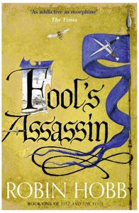 Fool's Assassin: Fitz and the Fool - Book 1 by Robin Hobb - Paperback
