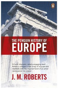 The Penguin History of Europe by J. Roberts - Paperback