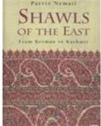 Shawls of the East: From Kerman to Kashmir by Parviz Nemati - Hardcover (Educational, Learning & Self Help Book)