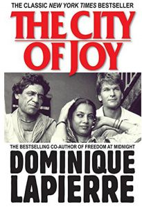 The City of Joy: The Classic New York Bestseller by Dominique Lapierre - Paperback