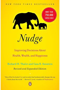 Nudge by Richard H. Thaler and Cass R. Sunstein - Paperback