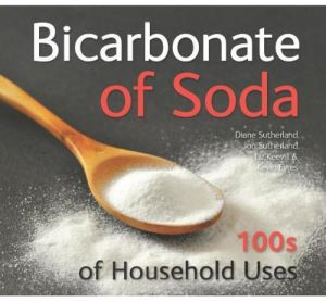 Bicarbonate of Soda 100s of Household Uses by Diane Sutherland and Kevin Eyres - Paperback