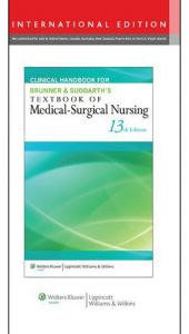 Clinical Handbook for Brunner & Suddarth's Textbook of Medical-Surgical Nursing by Janice L. Hinkle and Kerry H. Cheever - Paperback