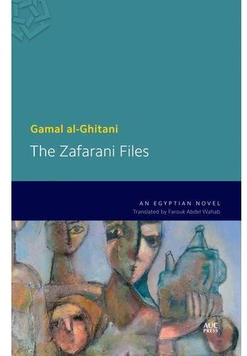 Image result for Gamal al-Ghitani, The Zafarani Files: An Egyptian Novel