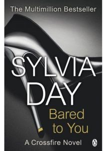 Bared to You A Crossfire Novel by Sylvia Day - Paperback