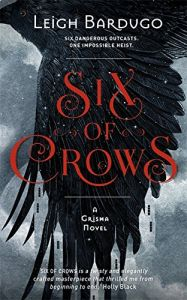 Six of Crows (Paperback)