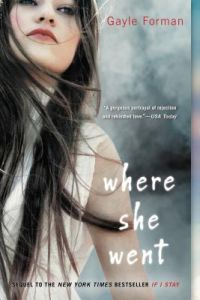 Where She Went by Gayle Forman - Paperback