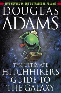The Ultimate Hitchhiker's Guide to the Galaxy by Douglas Adams - Paperback