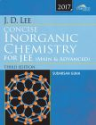 J.D. Lee Concise Inorganic Chemistry for JEE (Main & Advanced) Third Edition by Sudarsan Guha - Paperback (Educational, Learning & Self Help Book)