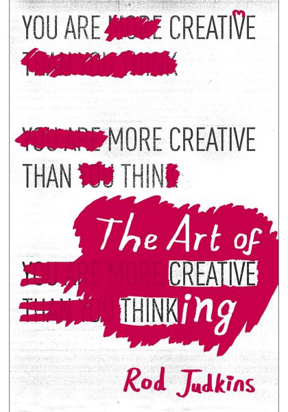 The Art of Creative Thinking by Rod Judkins - Paperback