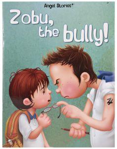 Zobu, the Bully! by Young Angels - Paperback