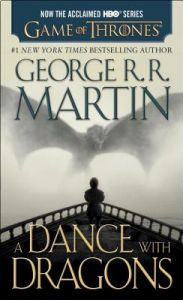 A Dance with Dragons (HBO Tie-In Edition): A Song of Ice and Fire: Book Five by George R. R. Martin - Paperback