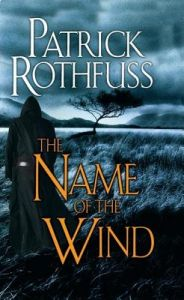 The Name of the Wind by Patrick Rothfuss - Paperback