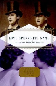 Love Speaks Its Name: Gay and Lesbian Love Poems by J. D. McClatchy - Hardcover