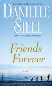 Friends Forever by Danielle Steel - Paperback